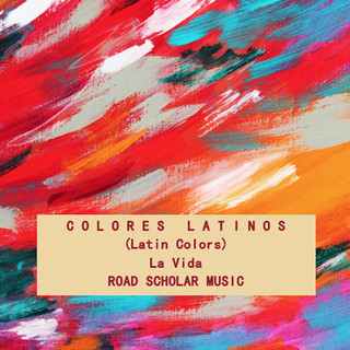 Colores Latinos (Latin Colors)