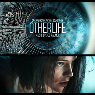 OtherLife (Original Motion Picture Soundtrack)