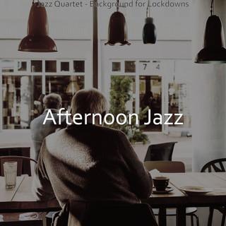 Jazz Quartet - Background For Lockdowns