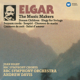 Elgar:The Music Makers & Orchestral Works
