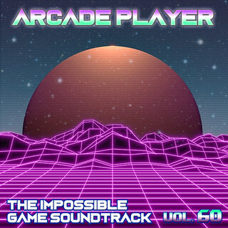 The Impossible Game Soundtrack, Vol. 60