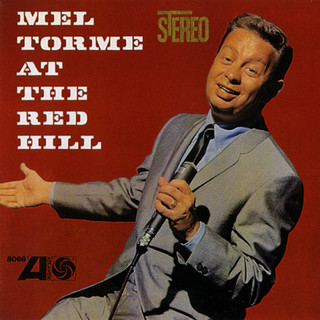 Mel Torme At The Red Hill (Live)