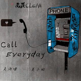 Call everyday