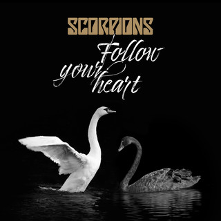 Follow Your Heart (Version 2017)