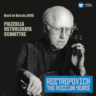 羅斯托波維奇世紀典藏 - 皮亞佐拉、烏斯納沃利斯卡雅 & 舒尼克:大提琴作品集 (Piazzolla, Ustvolskaya, Schnittke:Works For Cello (Russia, 1996))