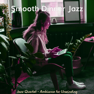 Jazz Quartet - Ambiance For Unwinding