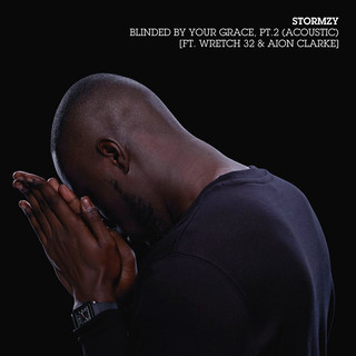 Blinded By Your Grace, Pt. 2 (Acoustic) (feat. Wretch 32 & Aion Clarke)