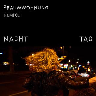 Nacht Und Tag Remixe