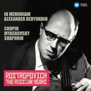 羅斯托波維奇世紀典藏 - 蕭邦、米亞斯科夫斯基 & 沙波林:大提琴奏鳴曲與小品 (Chopin, Miaskovsky & Shaporin (The Russian Years))