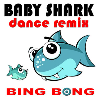Baby Shark (Dance Remix)