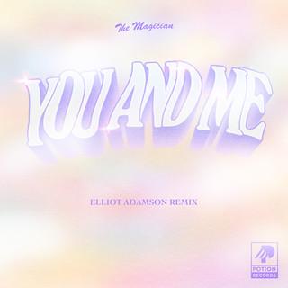 You And Me (Elliot Adamson Remix)