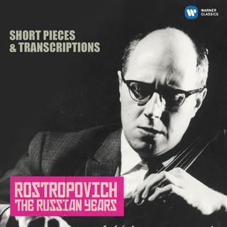 羅斯托波維奇世紀典藏 - 大提琴小品與改編曲 (Short Pieces & Transcriptions (The Russian Years))