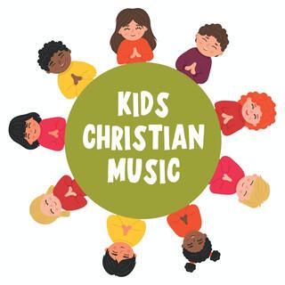 Kids Christian Music