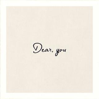 Dear, you