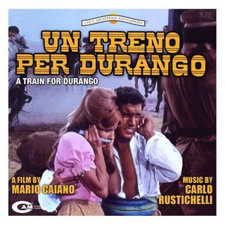 Un Treno Per Durango (Original Motion Picture Soundtrack)