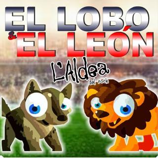 El Lobo Y El León