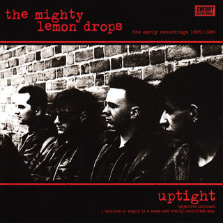 Uptight:The Early Recordings 1985 / 1986