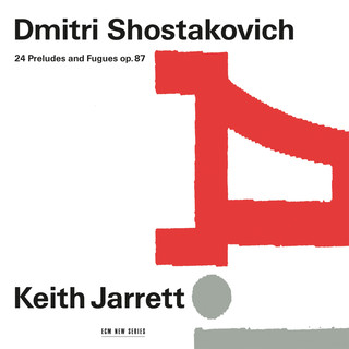 Dmitri Shostakovich:24 Preludes And Fugues, Op. 87