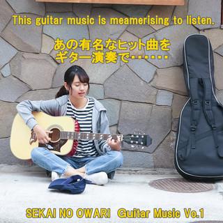 angel guitar SEKAI NO OWARI  Guitar Music Vol.1 (Angel Guitar Sekai No Owari Guitar Music Vol. 1)