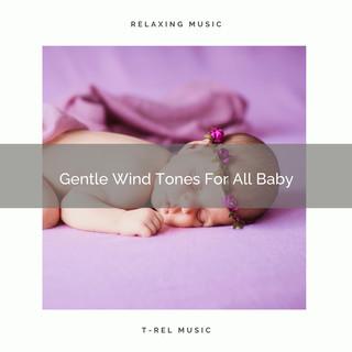 Gentle Wind Tones For All Baby