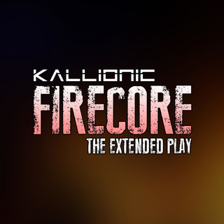 FIRECORE - The Extended Play
