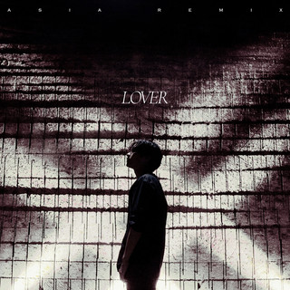 Lover (Asia Remix)