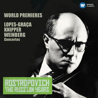 羅斯托波維奇世紀典藏 - 世界首演:大提琴協奏曲集 (Lopes - Graça, Knipper & Weinberg:Cello Concertos (The Russian Years))
