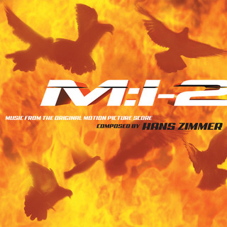 Mission:Impossible 2 (Music From The Original Motion Picture Score)