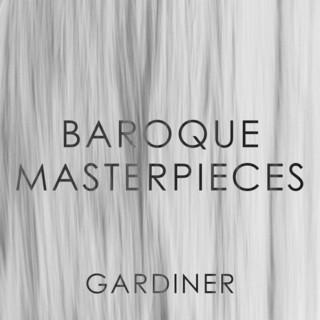 Gardiner:Baroque Masterpieces
