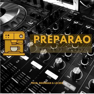 PREPARAO (Feat. Monky)