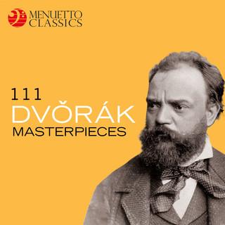 111 Dvorák Masterpieces