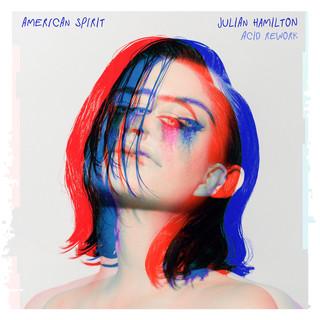 American Spirit (Julian Hamilton Acid Rework)