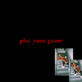 Play Your Game