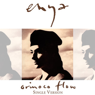 Orinoco Flow (Sail Away) (Single Version)