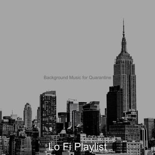 Background Music For Quarantine