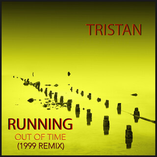 Running Out Of Time (1999 Remix)