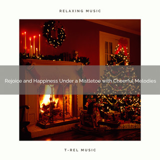 Rejoice And Happiness Under A Mistletoe With Cheerful Melodies