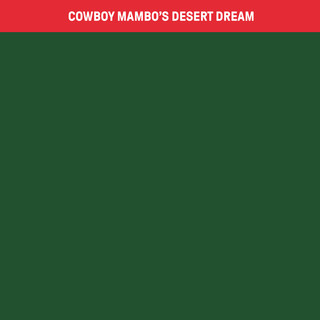 Cowboy Mambo's Desert Dream
