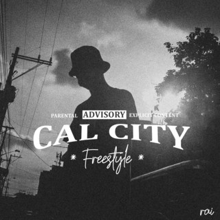 Cal City (Freestyle)