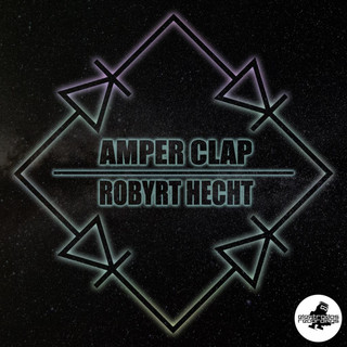 Diode Bridge #1:Amper Clap Meets Robyrt Hecht