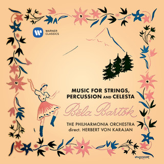 Bartók:Music For Strings, Percussion And Celesta, Sz. 106
