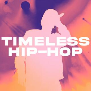 Timeless Hip - Hop