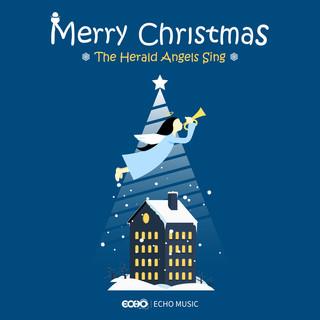歡慶聖誕.天使高聲唱    Merry Christmas x The Herald Angels Sing