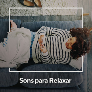 Sons Para Relaxar