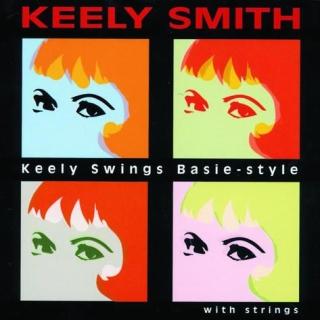 Keely Swings Basie - Style With Strings