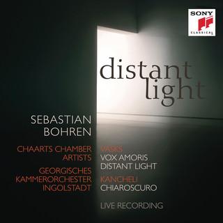 Distant Light - Vasks:Vox Amoris, Distant Light & Kancheli:Chiaroscuro