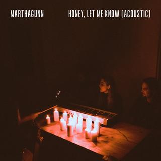 Honey, Let Me Know (Acoustic)