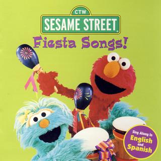 Sesame Street:Fiesta Songs !