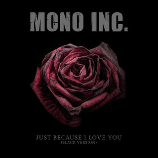 Just Because I Love You (Black Version)
