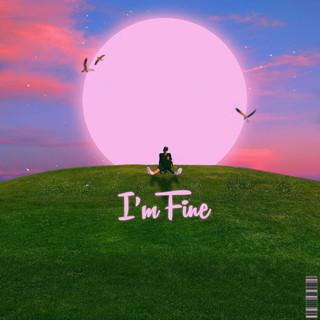 I'm Fine (I'm Fine (네가 없어도))